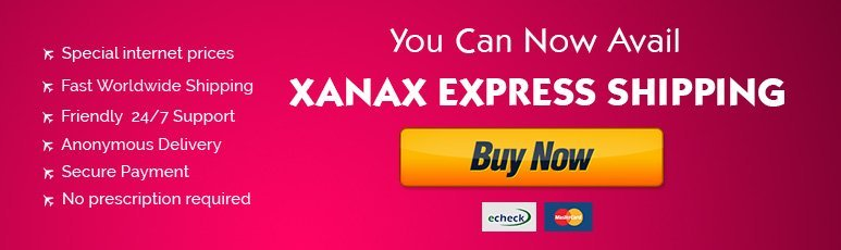 Xanax online overnight delivery?